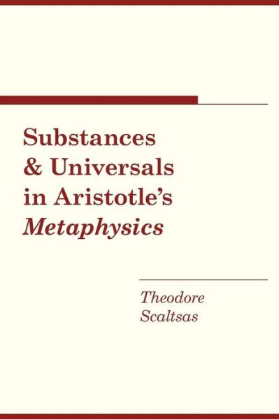 Substances and Universals in Aristotle's ''Metaphysics''