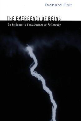 The Emergency of Being: On Heidegger's
