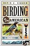 Birding in the American West: A Handbook