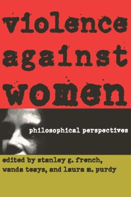 Violence Against Women: Philosophical Perspectives