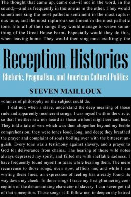Reception Histories: Rhetoric, Pragmatism, and American Cultural Politics