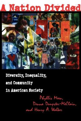 A Nation Divided: Diversity, Inequality and Community in American Society