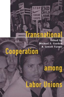 Transnational Cooperation among Labor Unions