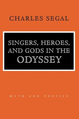 Singers,Heroes,and Gods in the