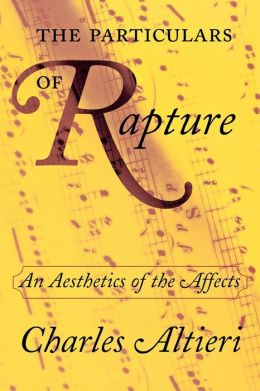 The Particulars of Rapture: An Aesthetics of the Affects