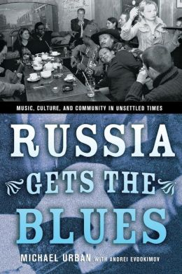 Russia Gets the Blues