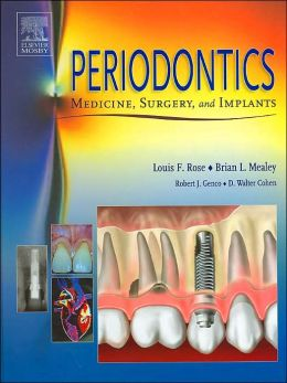 Periodontics: Medicine, Surgery and Implants