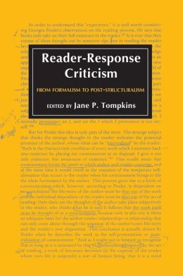 Reader-Response Criticism: From Formalism to Post-Structuralism