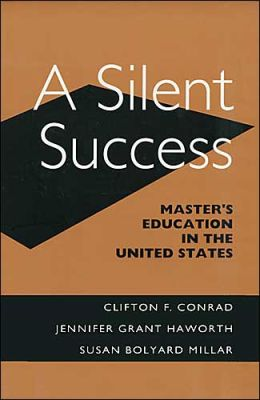 Silent Success: Master's Education in the United States