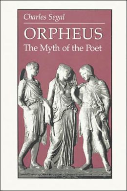 Orpheus: The Myth of the Poet