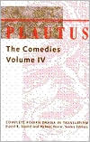 Comedies, Volume 4: The Persain, The Brothers Menaechmus, The Little Box, Pseudolus, Stichus, The Traveling Bag