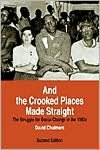 And the Crooked Places Made Straight: The Struggle for Social Change in the 1960s