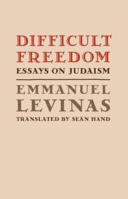 Difficult Freedom: Essays on Judaism