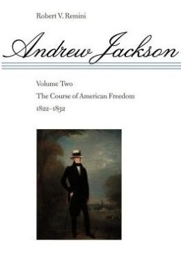 The Course Of American Freedom, 1822-1832