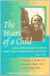 The Heart of a Child: What Families Need to Know about Heart Disorders in Children