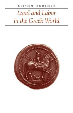 Land and Labor in the Greek World
