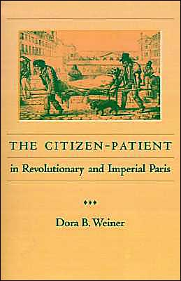 Citizen-Patient In Revolutionary And Imperial Paris