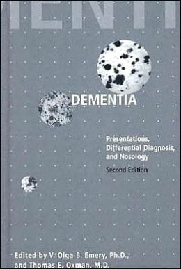 Dementia: Presentations, Differential Diagnosis, and Nosology