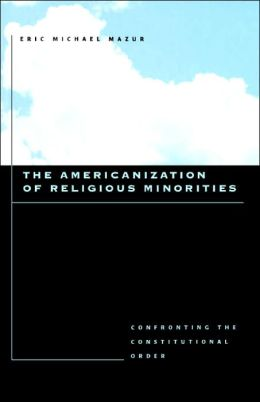 The Americanization Of Religious Minorities
