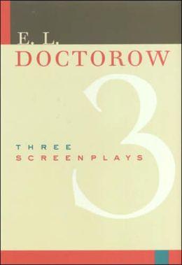 Three Screenplays: Daniel, Ragtime, and Loon Lake
