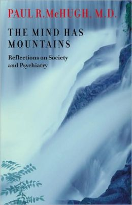 The Mind Has Mountains: Reflections on Society and Psychiatry