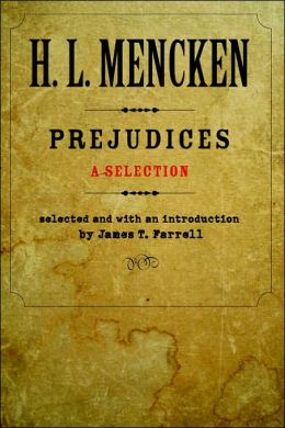 Prejudices: A Selection