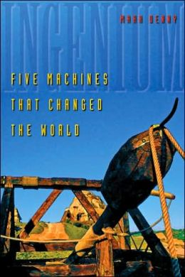 Ingenium: Five Machines That Changed the World
