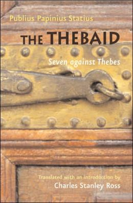 The Thebaid: Seven against Thebes