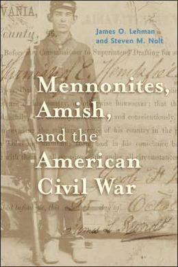 Mennonites, Amish, and the American Civil War