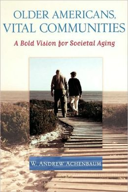 Older Americans, Vital Communities