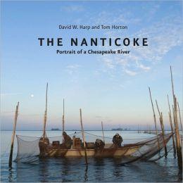 The Nanticoke: Portrait of a Chesapeake River
