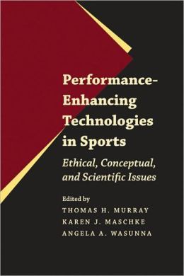 Performance-Enhancing Technologies in Sports: Ethical, Conceptual, and Scientific Issues