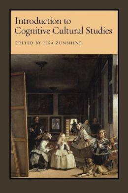 Introduction to Cognitive Cultural Studies