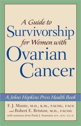 A Guide to Survivorship for Women with Ovarian Cancer