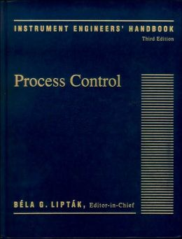 Instrument Engineers' Handbook, Volume 2: Process Control