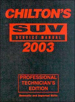 Chilton's SUV Service Manual