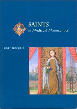Saints in Medieval Manuscripts