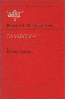 Cambridge: Volume 1: The Records; Volume 2: Editorial Apparatus