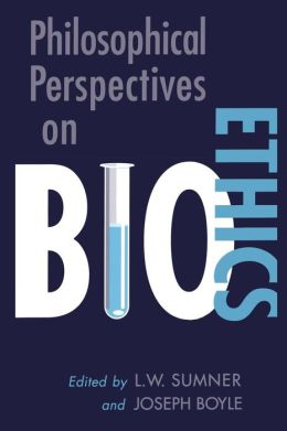 Philosophical Perspectives on Bioethics