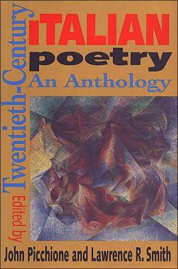 Twentieth-Century Italian Poetry: An Anthology