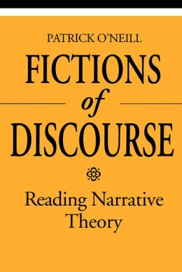 Fictions of Discourse: Reading Narrative Theory