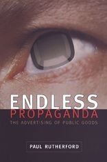 Endless Propaganda: The Advertising of Public Goods