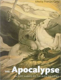 The Apocalypse and the Shape of Things to Come