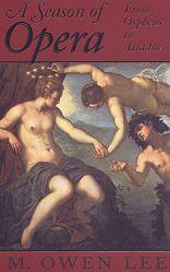 A Season of Opera: From Orpheus to Ariadne