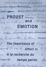 Proust and Emotion: The Importance of Affect in
