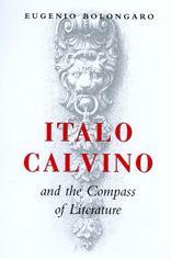 Italo Calvino and the Compass of Literature