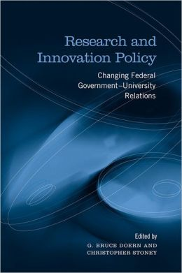 Research and Innovation Policy: Changing Federal Government - University Relations