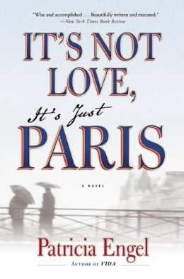 It's Not Love, It's Just Paris