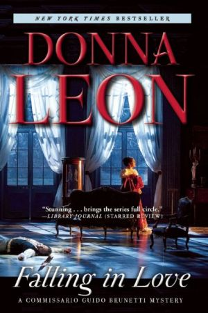 Falling in Love: A Commissario Guido Brunetti Mystery