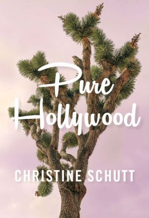 Book Pure Hollywood: And Other Stories